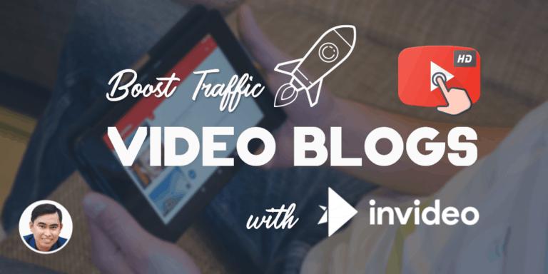 """Cách tăng traffic cho website: Tạo """"blog trailer"""" xây dựng kênh Youtube bằng inVideo"""